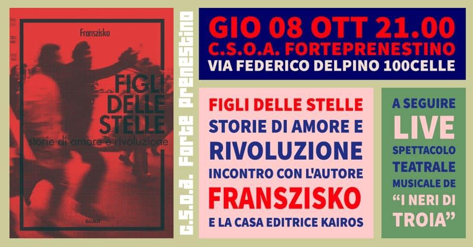 Presentazione del libro FIGLI DELLE STELLE + LIVE al CSOA FORTE PRENESTINO