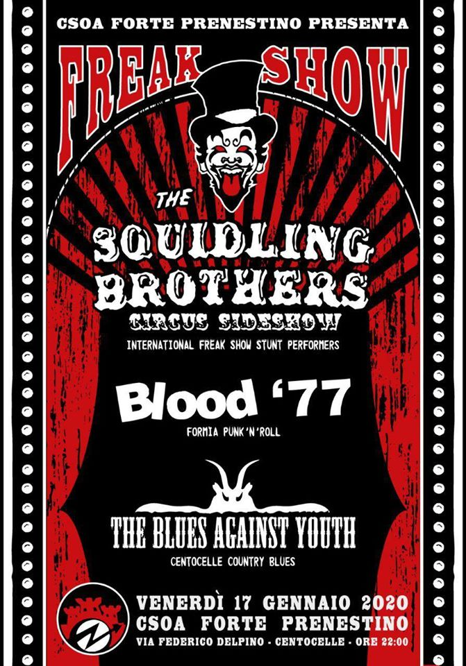 """Squidling Brothers circus sideshow"" intenational freak show stunt performers + BANDS LIVE"
