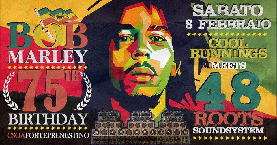 BOB MARLEY Birthday SOUND SYSTEM Party