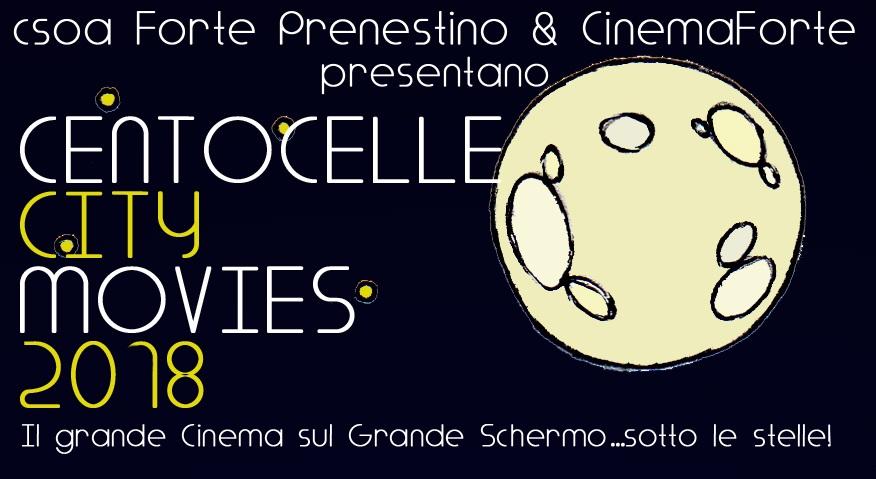Centocelle City Movies 2018